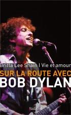 Sur la route avec Bob Dylan