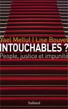 Intouchables ? People, justice et impunité